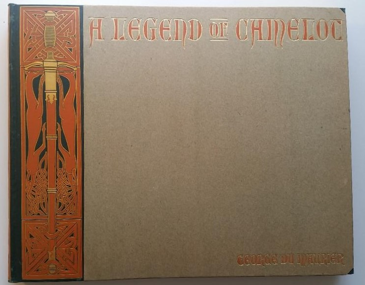 A Legend of Camelot, Pictures and Poems. George Du Maurier.