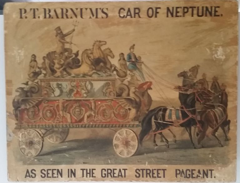 P. T. Barnum's Car of Neptune as Seen in the Great Street Pageant. P. T. Barnum.
