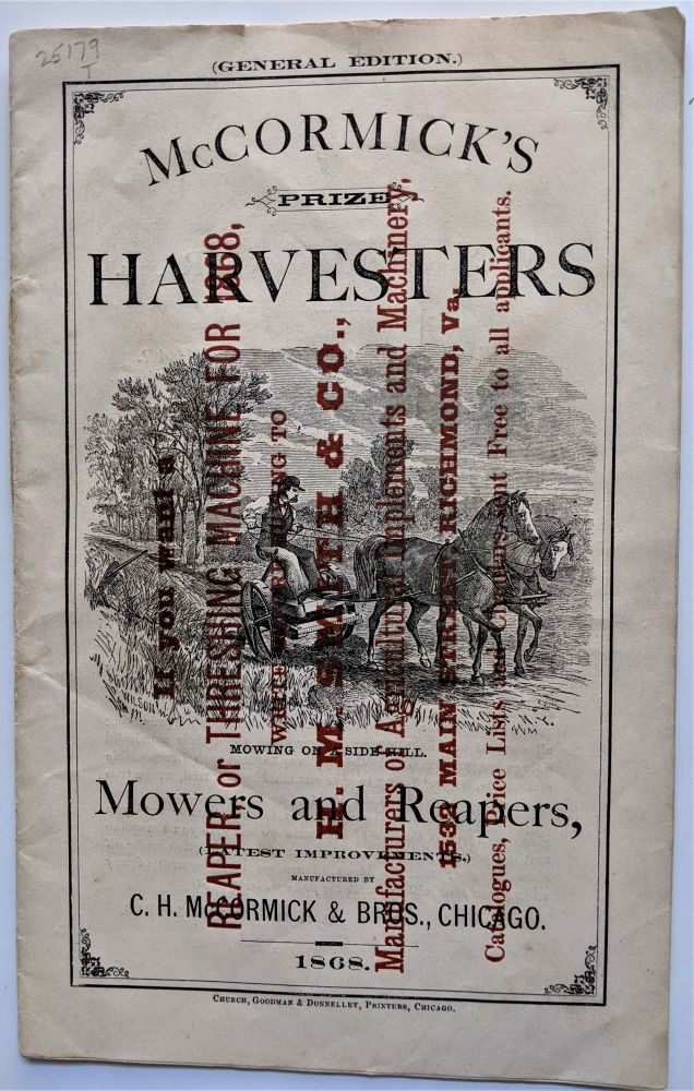 McCormick's Prize Harvesters, Mowers and Reapers. Chicago: Goodman & Donnelley, [1868]. C. H. McCormick, Bros.