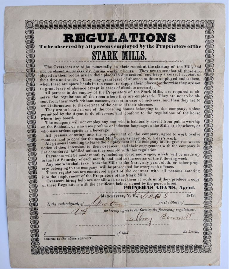 Regulations to be Observed by all Persons Employed by the Proprietors of the Stark Mills. Signed in print by Phinehas Adams, Agent. Stark Mills.