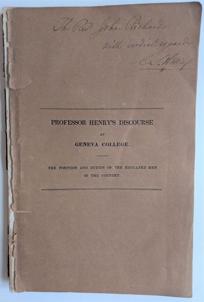 A Discourse Pronounced Before the Euglossian and Alpha Phi Delta Societies of Geneva College, Aug. 5, 1840. C. S. Henry, D. D.
