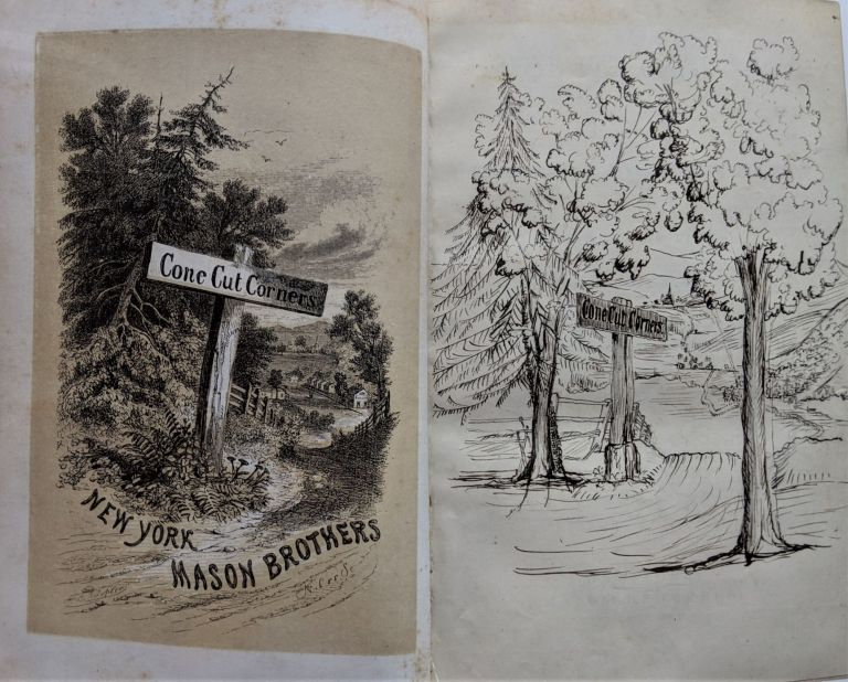 Cone Cut Corners. The Experiences of a Conservative Family in Fanatical Times. Involving Some Account of a Connecticut Village, the People who Lived in it, and Those Who Came There from the City. By Benauly. Brothers: Benjamin Abbott, Austin and Lyman.