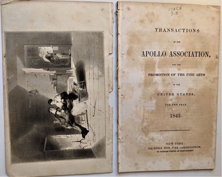 Transactions of the Apollo Association, for the Promotion of the Fine Arts in the United States for the Year 1843. American Art History.