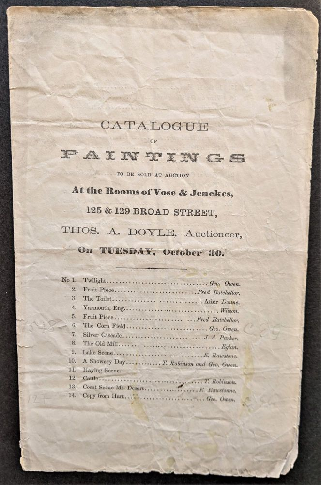 Catalogue of Paintings to be Sold at Auction at the Rooms of Vose & Jenckes, 125 & 129 Broad Street, Thomas A. Doyle Auctioneer, on Tuesday, October 30. Art Auction Catalogue.