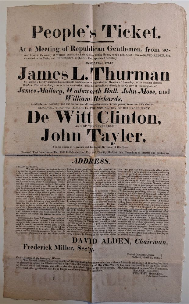 People's Ticket. At a Meeting of Republican Gentlemen, from several towns in the County of Warren [N.Y.], held at the Lake George Coffee-House, on the 17th of April, 1820... Resolved, that James L. Thurman be ... hereby nominated, as a suitable candidate for Member of Assembly. . . and concurring with political allies in Washington Co., in nominating DeWitt Clinton and John Tayler for Governor and Lt. Governor, respectively... [Caption title & partial text]. Election Fever.