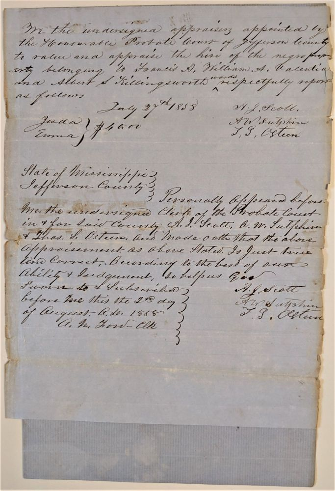 """Probate Documents """"Writ of Hire"""" of Frances A. and William A. Valentia, and Albert S. Killingsworth, Wards. Signed by Albert N. Ford, clerk, A.J. Scott, A.W. Sutpin, and Thomas S. Osteen, appraisers, J.M. Ellis, Judge. Slavery. Mississippi."""