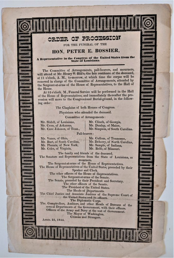Order of Procession for the Funeral of the Hon. Peter E. Bossier, A Representative in the Congress of the United States from the State of Louisiana...[Caption title]. Louisiana. Hon. Peter B. Bossier.
