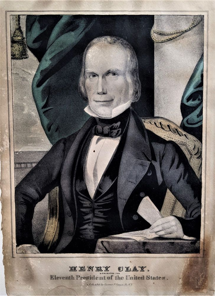 Henry Clay. Nominated for the Eleventh President of the United States. HENRY CLAY.