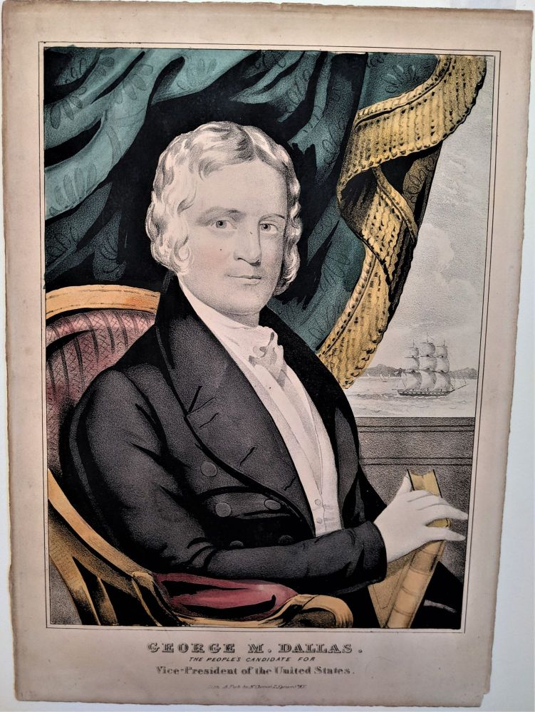 GEORGE M. DALLAS. The People's Candidate for Vice-President of the United States.
