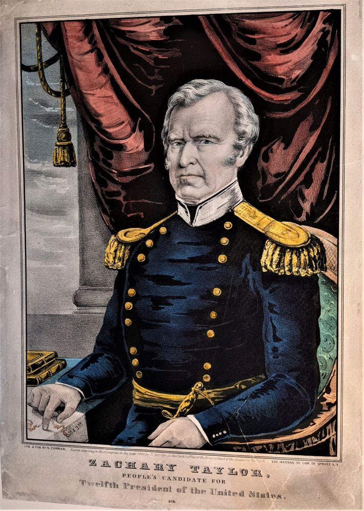 ZACHARY TAYLOR, People's Candidate for Twelfth President of the United States.