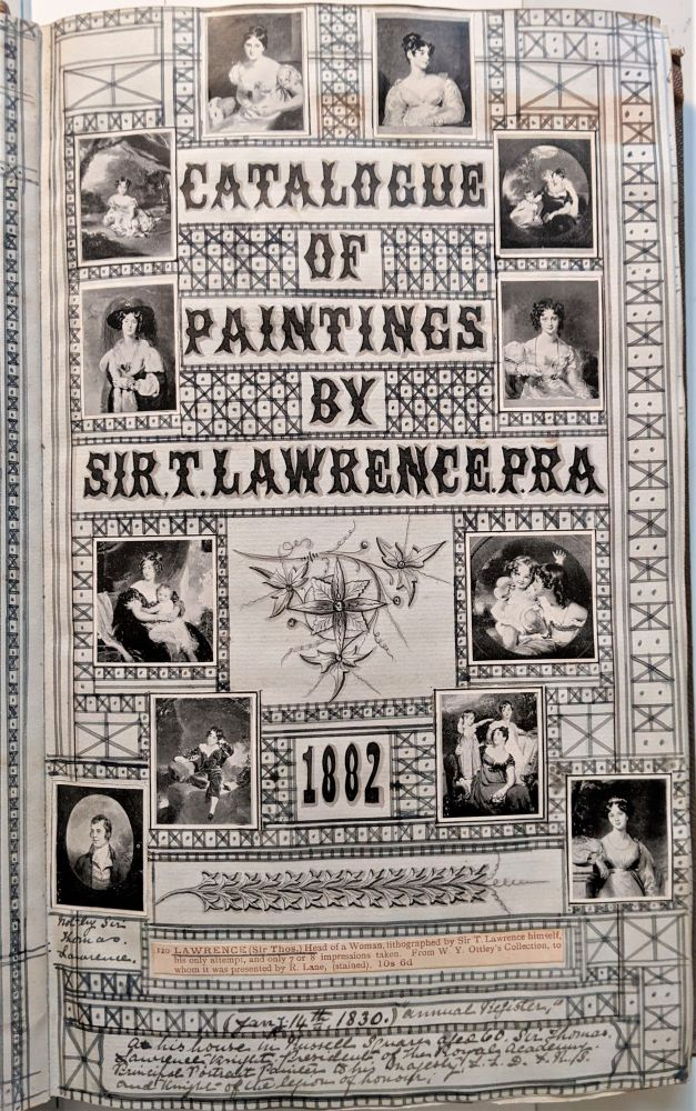 Catalogue of Painting by Thomas Lawrence 1882. [and a history of their exhibition and sale]. Sir Thomas Lawrence.