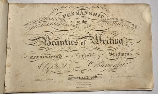 Penmanship or the Beauties of Writing Exemplified in a Variety of Specimens, Practical and...