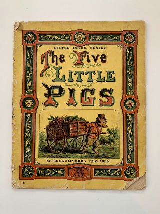 Little Folks Series: The Five Little Pigs [The History of the Five Little Pigs