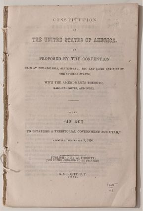 Constitution of the United States of America as proposed by the convention held at Philadelphia,...
