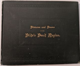 Pictures and Poems of the Pike's Peak Region. Pictures by W. H. Sanford, Poems by Ernest...