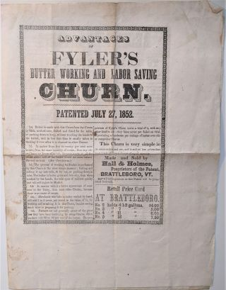 Advantages of Flyer's Butter Working and Labor Saving Churn. Patented July 27, 1852. Orsamus...