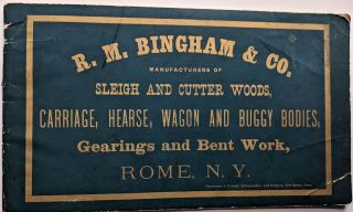 R. M. Bingham & Co. Manufacturers of Sleighs and Cutter Woods, Carriages, Hearse, Wagon and Buggy Bodies, Gearing and Bent Work.