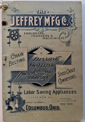 Jeffrey M'F'G Co., Engineers, Founders and Machinists. Chain Belting, Steel Cable Conveyors,...