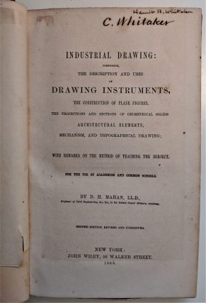 Industrial Drawing; Comprising the Description and Uses of Drawing Instruments, the Construction...