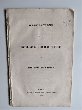 Regulations of the School Committee of the City of Boston. James Savage