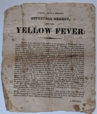 A Simple, and it is Believed, Effectual Remedy, for the Yellow Fever. Medical Broadside, A Citizen