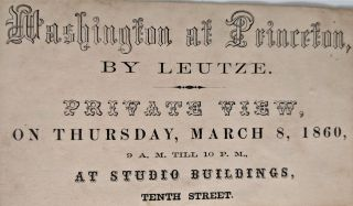 Washington at Princeton by Leutze. Private View, on Thursday, March 8, 1860, 9 A. M. til 10 P....