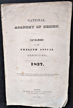 Catalogue of the Twelfth Annual Exhibition. 1837. National Academy of Design
