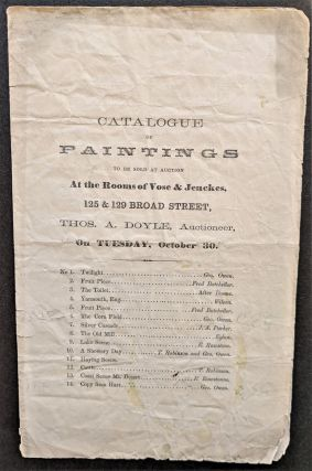 Catalogue of Paintings to be Sold at Auction at the Rooms of Vose & Jenckes, 125 & 129 Broad...