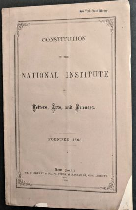 Constitution of the National Institute of Letters, Arts, and Sciences. Founded 1868
