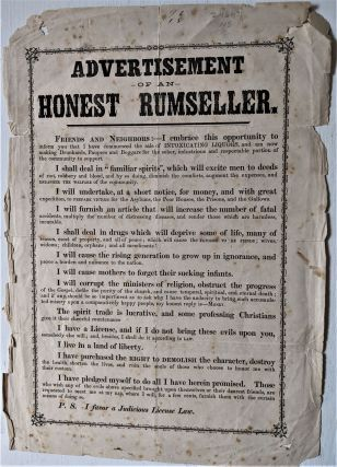 Advertisement of an Honest Rumseller. [Caption title]. Temperance Broadside